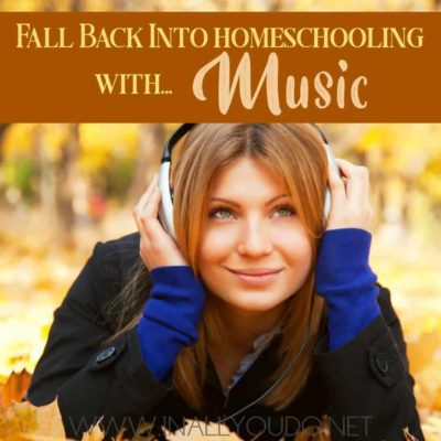 Fall Back into Homeschooling with Music