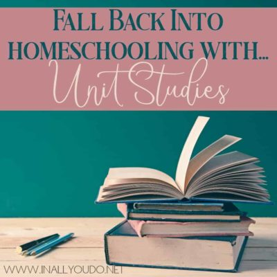 Unit Studies can be an amazing way to help bring excitement back into your homeschool. Here are some ways that you can fit unit studies into your day. #unitstudy #homeschooling #homeschoolers #unitstudies