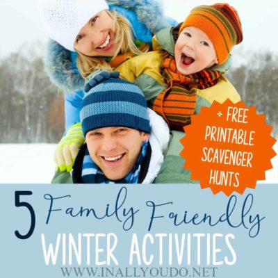 5 Family Friendly Winter Activities + Printable Scavenger Hunts