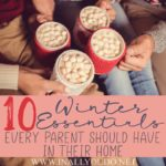 10 Winter Essentials Every Parent Should Have In Their Home