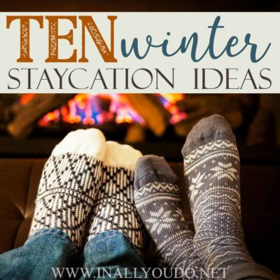 Staying in doesn't have be boring! In fact, with a little creativity and some time off, you can create your very own vacation-at-home. Here are 10 great winter staycation ideas to make your time indoors a little more exciting! #winter #family #parents #staycation