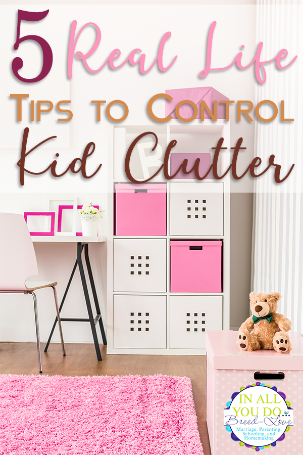 Do you have a hard time controlling the clutter in your kids' bedrooms? Here are 5 practical and easy to implement ways to help control the clutter! #clutter #declutter #kids #parents #homemaking
