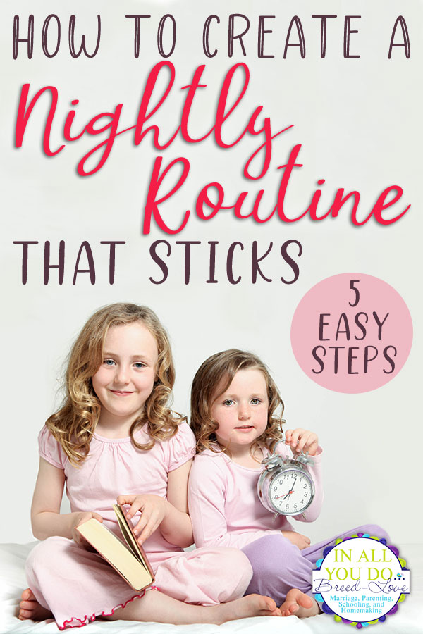 Creating a bedtime routine can sound like a daunting task at first. But with these 5 simple steps, getting ready for bed will soon become habit. Creating a nightly routine will not only improve your sleep, but also your mornings! #bedtime #routine #parents #family #healthyliving